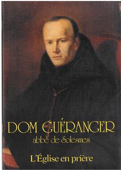 DEA 164-165 - Dom Guéranger, abbé de Solesmes