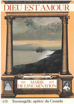 DEA 021 - Marie de l'Incarnation, 1599-1672 : Tourangelle, apôtre du Canada