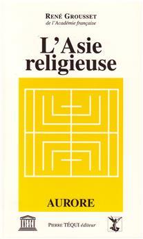 L'Asie religieuse