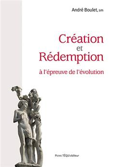 Création et Rédemption à l'épreuve de l'évolution