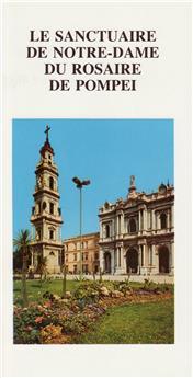 Le sanctuaire de Notre-Dame du Rosaire de Pompéi