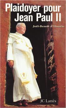 Plaidoyer pour Jean-Paul II
