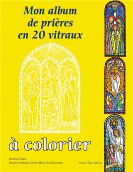 Mon album de prières en 20 vitraux à colorier