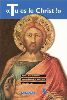Tu es le Christ !