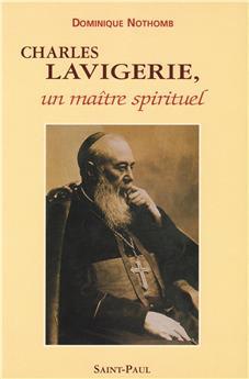 Charles Lavigerie, un maître spirituel