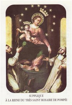Supplique à la Reine du très saint Rosaire de Pompéi
