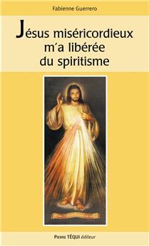 voir Jésus miséricordieux m´a libérée du spiritisme