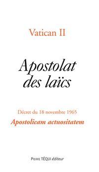 Apostolat des laïcs - Apostolicam actuositatem