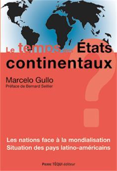 Le temps des États continentaux ?
