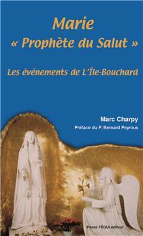 Marie « Prophète du Salut »
