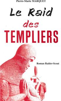 Le Raid des Templiers