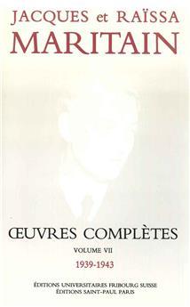 Œuvres complètes de Jacques et Raïssa Maritain - Volume VII