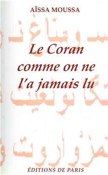 Le Coran comme on ne l'a jamais lu