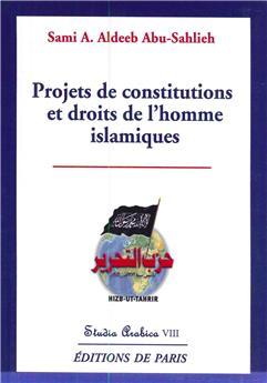 Projets de constitutions et droits de l'homme islamiques - Studia Arabica VIII