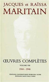 Œuvres complètes de Jacques et Raïssa Maritain - Volume VIII