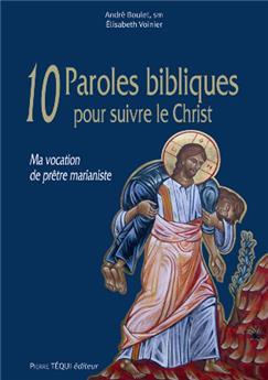 10 Paroles bibliques pour suivre le Christ