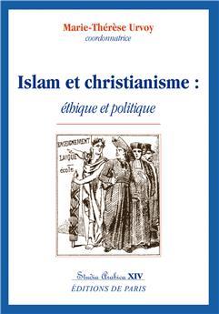 Islam et christianisme : éthique et politique - Studia Arabica XIV