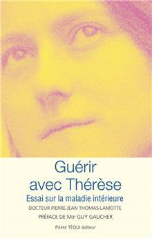 Guérir avec Thérèse