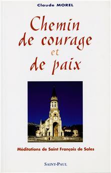 Chemin de courage et de paix