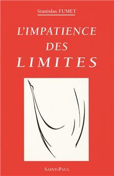 L'impatience des limites
