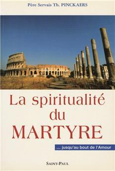 La spiritualité du martyre