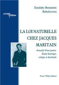 La loi naturelle chez Jacques Maritain