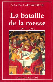 La bataille de la messe