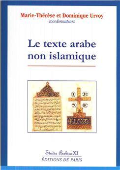 Le texte arabe non islamique - Studia Arabica XI