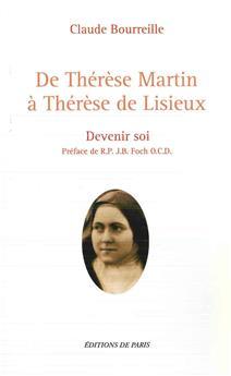 De Thérèse Martin à Thérèse de Lisieux
