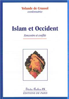 Islam et Occident - Studia Arabica IX