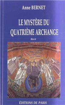 Le mystère du quatrième archange