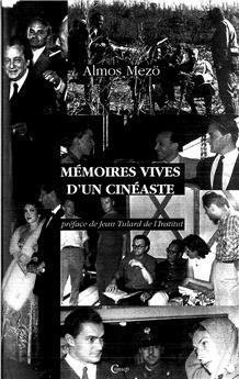 Mémoires vives d'un cinéaste