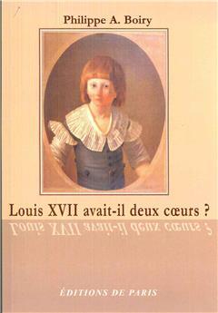 Louis XVII avait-il deux cœurs ?