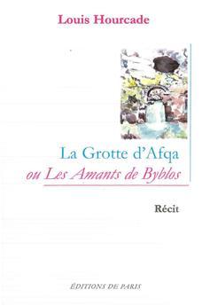 La grotte d'Afqa ou les amants de Byblos