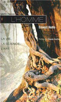L'homme : la vie, la science, l´art