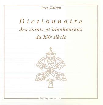 Dictionnaire des saints et bienheureux du XXe siècle