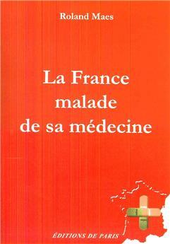 La France malade de sa médecine
