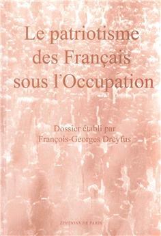 Le patriotisme des Français sous l'Occupation