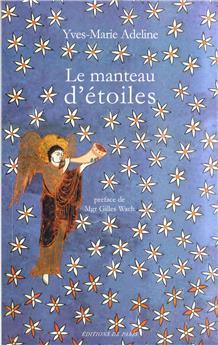 Le manteau d'étoiles - Pèlerinage aux évêques de France - Poèmes