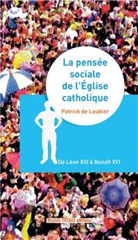 La pensée sociale de l'Église catholique