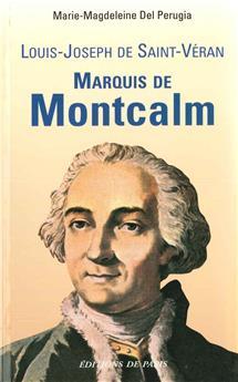 Marquis de Montcalm - Louis-Joseph de Saint-Véran