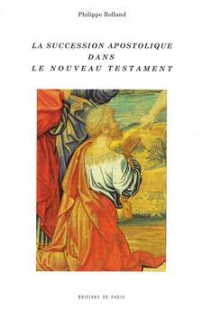 La succession apostolique dans le Nouveau Testament