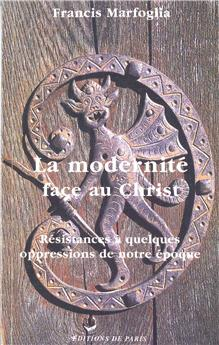 La modernité face au Christ