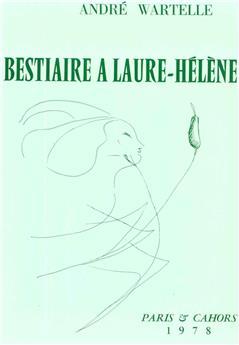 Bestiaire à Laure-Hélène : ou les cent sonnets