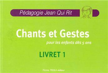 JQR Chants et gestes pour les enfants dès 5 ans + CD offert - Livret 1