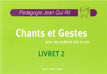 JQR Chants et gestes pour les enfants dès 6 ans + CD offert - Livret 2