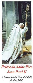 Prière du Saint-Père Jean-Paul II à l'occasion du Grand Jubilé de l'an 2000