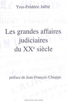Les grandes affaires judiciaires du XXe siècle