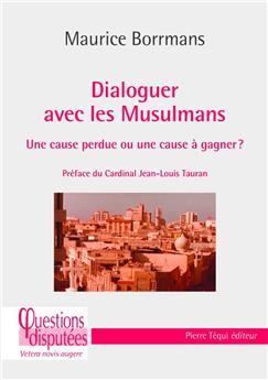 Dialoguer avec les musulmans