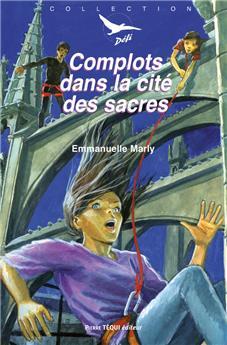 Complots dans la cité des sacres (Défi 34) (PROMO21)
